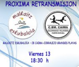 Partido en Streaming. Malkaitz – Caima
