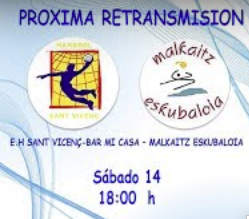 Partido en Streaming. Malkaitz – Sant Vicenç
